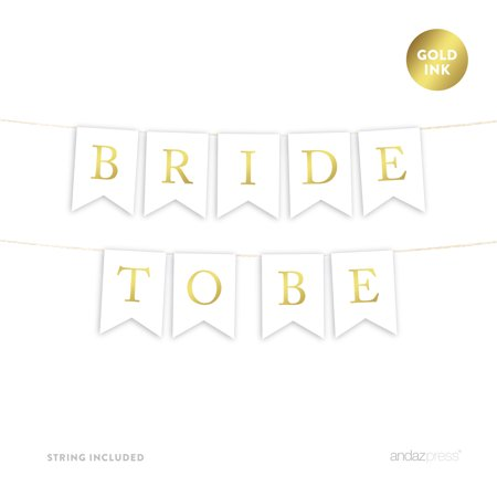 Bride To Be Gold Ink Wedding Pennant Party Banner (Bride To Be Banner)