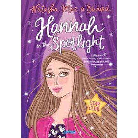 Hannah in the Spotlight - eBook (Hannah 1 Light)