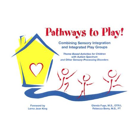 Integrated Play Groups Help Children >> Pathways To Play Combining Sensory Integration And Integrated