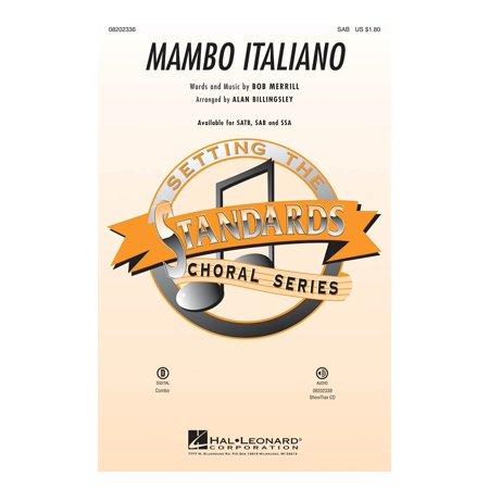 Hal Leonard Mambo Italiano (SAB) SAB by Rosemary Clooney arranged by Alan -