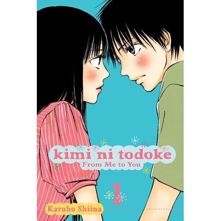 Kimi ni Todoke: From Me to You, Vol. 1 : From Me to (Isekai Wa Smartphone To Tomo Ni Manga)