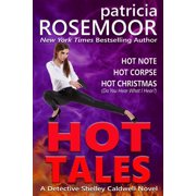 Hot Tales: Detective Shelley Caldwell Stories - eBook