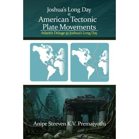 Joshua's Long Day @ American Tectonic Plate Movements - eBook