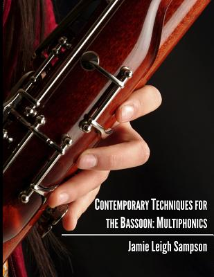 Contemporary Techniques for the Bassoon: Multiphonics by