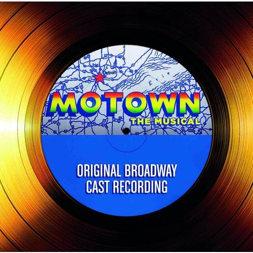 Motown: The Musical Soundtrack