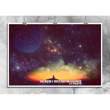 So Now I Just Sit In Silence | 21 Pilots | Music Fans | Band Quotes |  Inspirational | Wall Decor | Literary Galaxy Art | 18 By 12 Inch Premium  100lb ...