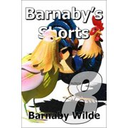 Barnaby's Shorts (Volume 8) - eBook