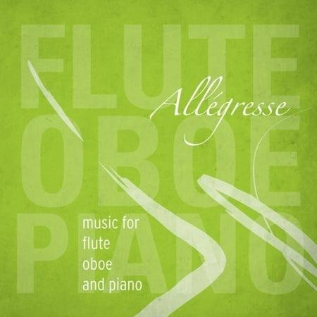Allgresse  Music For Flute Oboe   Piano
