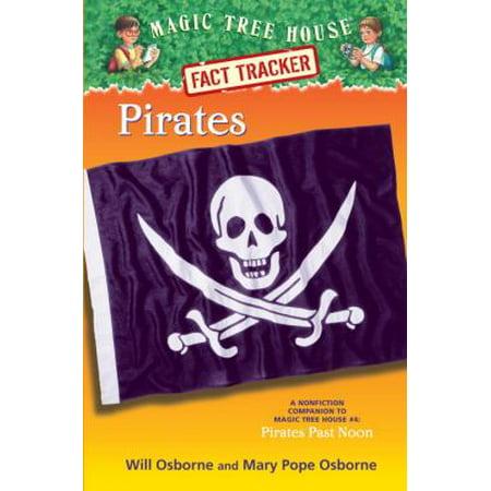 Pirates: A Nonfiction Companion to Magic Tree House #4: Pirates Past Noon (Magic Tree House (R) Fact Tracker), Osborne, Mary Pope (Carnival Magic Tracker)