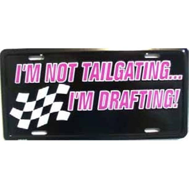 LP - 375 Not Tailgating  Drafting License Plate - 5645