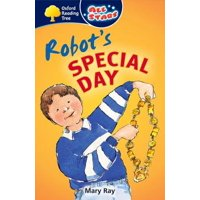 Oxford Reading Tree : All Stars: Pack 1a: Robot's Special Day