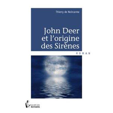 John Deere Machines (John Deer et l'origine des Sirènes -)