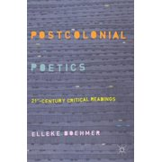 Postcolonial Poetics: 21st-Century Critical Readings (Hardcover)