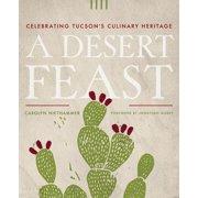 Southwest Center: A Desert Feast (Paperback)