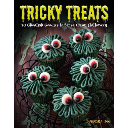 Tricky Treats : 20 Ghoulish Goodies to Serve Up on Halloween](Ghoulish Halloween Treats)