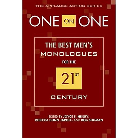 One on One : The Best Men's Monologues for the 21st