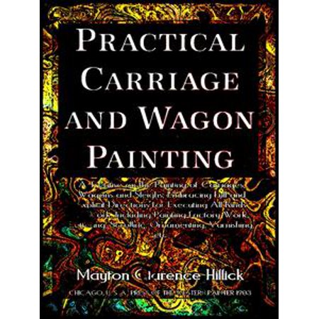 Practical Carriage and Wagon Painting (Illustrations) - eBook (Princess Carriage Wagon)