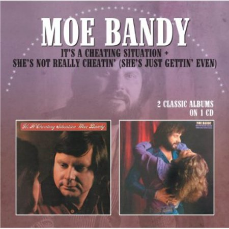 Moe Bandy   Its A Cheating Situation Shes Not Really Cheat  Cd