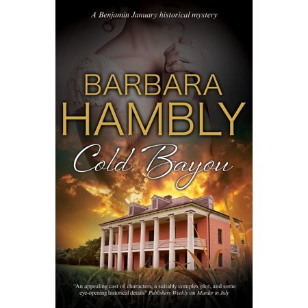Cold Bayou : A Historical Mystery Set in New