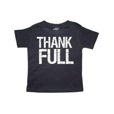 Thank-FULL- for Thanksgiving Dinner Toddler T-Shirt (Thanksgiving For Kids)