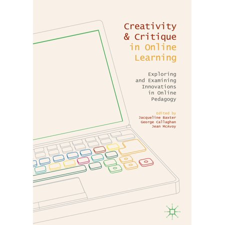 Creativity and Critique in Online Learning - eBook ()
