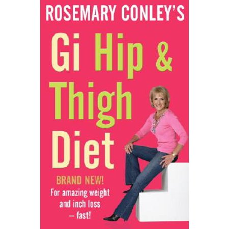 GI Hip and Thigh Diet (Best Diet For Hips And Thighs)