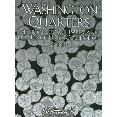 Washington Quarters: Washington Quarters Vol. III 2009: D.C. and Territories (Other)