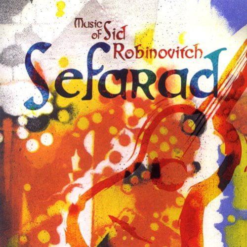 Music Of Robinovitch: Sefarad