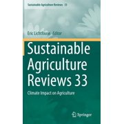 Sustainable Agriculture Reviews: Sustainable Agriculture Reviews 33: Climate Impact on Agriculture (Hardcover)