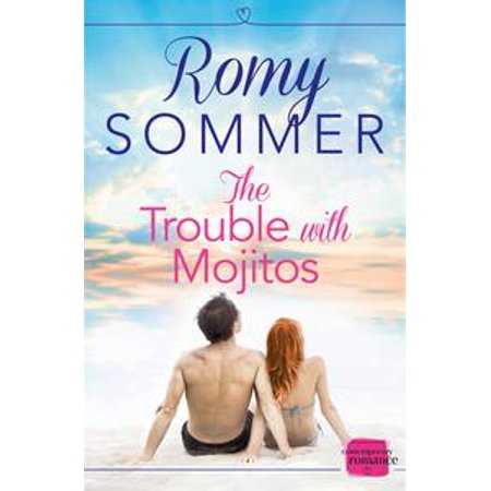 The Trouble with Mojitos: A Royal Romance to Remember! (The Princes of Westerwald, Book 2) - - Pineapple Mojito