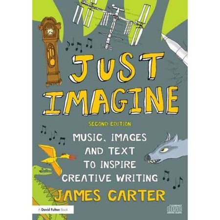 Just Imagine: Music, images and text to inspire creative ...