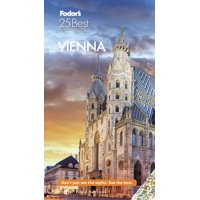 Full-Color Travel Guide: Fodor's Vienna 25 Best (Paperback)