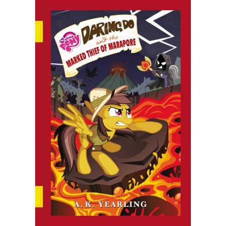 My Little Pony: Daring Do and the Marked Thief of