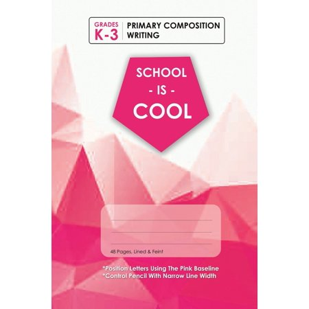 (Pink) School Is Cool Primary Composition Writing, Blank Lined, Write-in Notebook. (Paperback) Primary Writing Lines