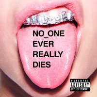 No_One Ever Really Dies (CD) (explicit)