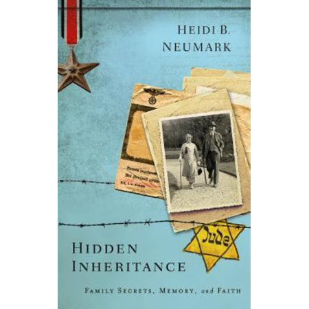 Hidden Inheritance  Family Secrets  Memory  And Faith