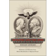 Socrates and the Jews : Hellenism and Hebraism from Moses Mendelssohn to Sigmund Freud