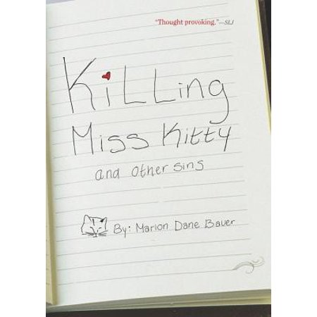 Killing Miss Kitty and Other Sins for $<!---->