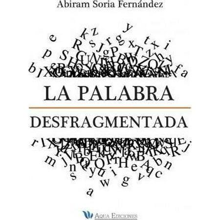 La Palabra Desfragmentada (Spanish) - image 1 of 1