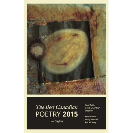 The Best Canadian Poetry in English 2015