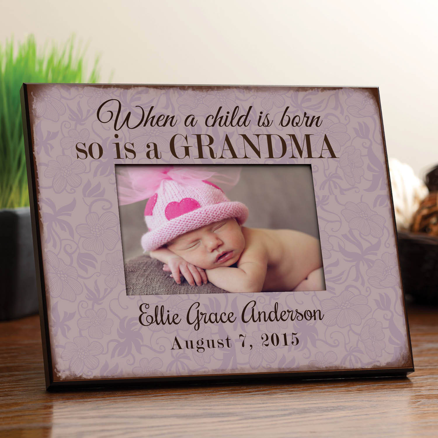 Personalized When A Child Is Born So Is A Grandma Frame