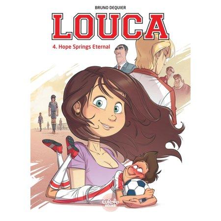Louca 4. Hope Springs Eternal - -