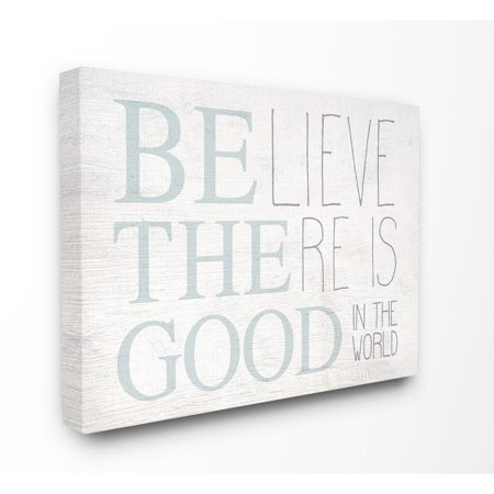 The Stupell Home Decor Be The Good In the World Light Blue Distressed Wood Look Sign