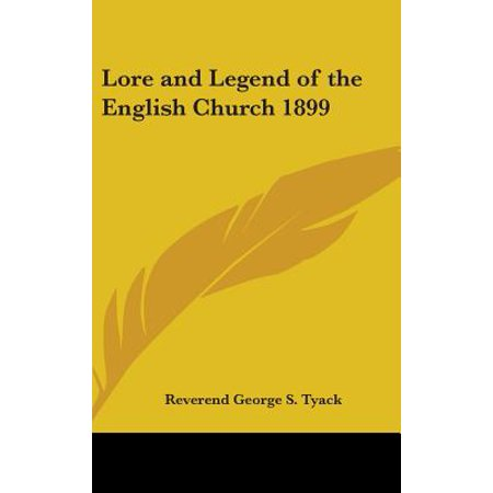 Lore and Legend of the English Church 1899