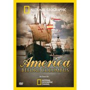 America Before Columbus (Widescreen) by NATIONAL GEOGRAPHIC VIDEO