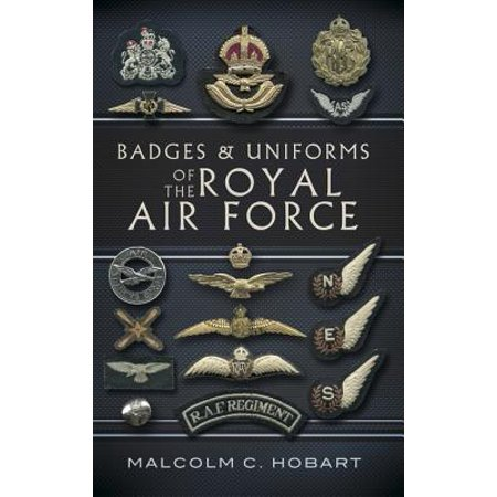 Badges and Uniforms of the Royal Air Force - eBook Air Force Battle Uniform