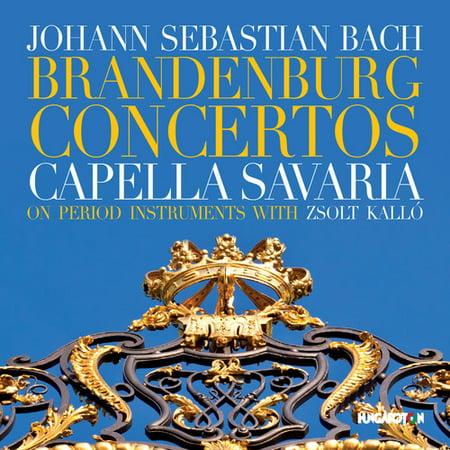 Bach  J S    Savaria  Capella   Kallo  Zsolt   J S  Bach  Brandenburg Concertos  Cd