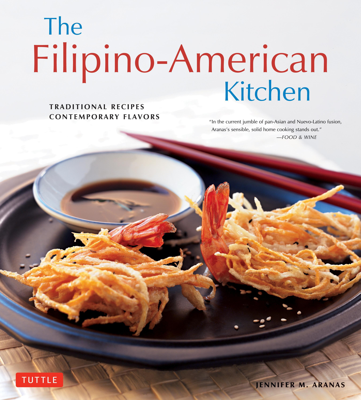 The Filipino-American Kitchen (Paperback)