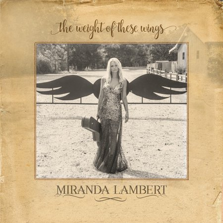 Miranda Lambert - The Weight of These Wings (2CD) (Best Of Miranda Lambert)