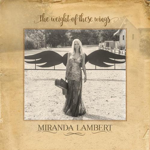 Miranda Lambert - The Weight of These Wings (2CD)